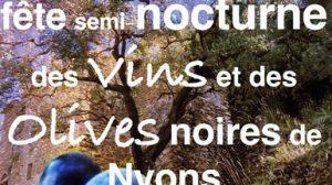 Fête semi-nocturne vins et olives à Venterol