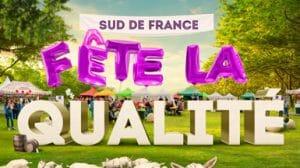 Sud de France fête la qualité à Montpellier 2019
